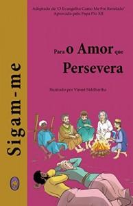 Baixar Para o Amor que Persevera (Sigam-me Livro 2) pdf, epub, eBook