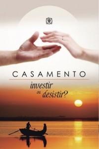 Baixar Casamento: investir ou desistir?: Livro cristão sobre casamento pdf, epub, eBook