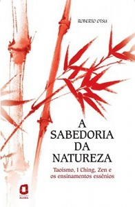 Baixar A sabedoria da Natureza pdf, epub, ebook