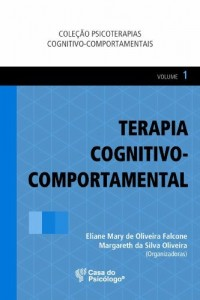 Baixar Terapia cognitivo-comportamental – Vol I pdf, epub, eBook