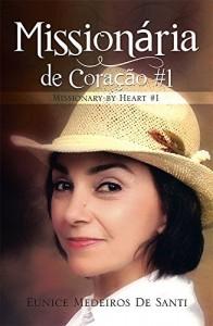 Baixar Missionaria de Coracao #1: Missionary by Heart #1 pdf, epub, eBook
