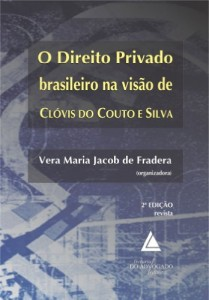 Baixar Direito Privado Brasileiro na Visão de Clóvis do Couto e Silva, O pdf, epub, eBook