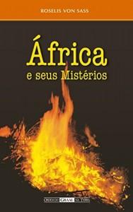 Baixar África e seus Mistérios pdf, epub, eBook