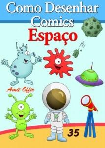 Baixar Como Desenhar Comics: Espaço (Livros Infantis Livro 35) pdf, epub, eBook