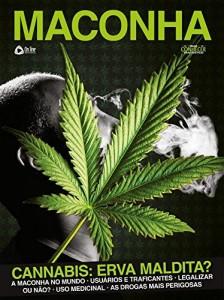 Baixar Maconha – Cannabis: Erva Maldita? pdf, epub, eBook