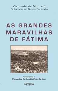 Baixar As grandes maravilhas de Fátima pdf, epub, eBook
