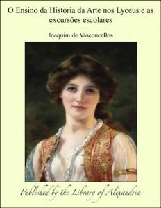 Baixar O Ensino da Historia da Arte nos Lyceus e as excursòes escolares pdf, epub, eBook