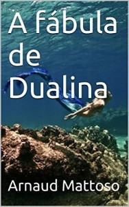 Baixar A fábula de Dualina pdf, epub, eBook