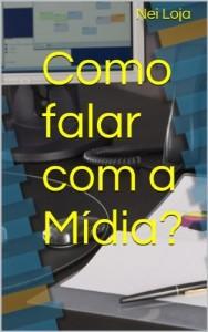 Baixar COMO FALAR COM A IMPRENSA pdf, epub, ebook