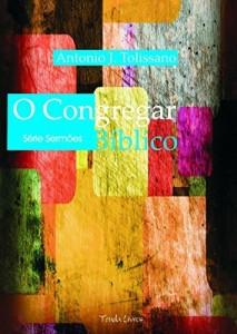 Baixar O Congregar Bíblico (Sermões Livro 1) pdf, epub, eBook
