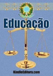 Baixar EDUCAÇÃO com Índice, Verbetes, Dicionário Latim e Jurídico Interativos (Legislação por Assunto Livro 1) pdf, epub, ebook