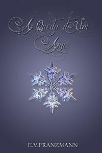 Baixar A Queda de Um Anjo (O Beijo de Um Anjo Livro 1) pdf, epub, eBook