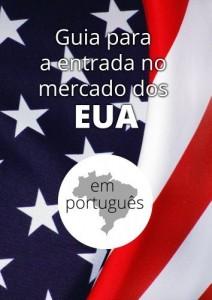 Baixar GUIA DE ENTRADA NO MERCADO DOS EUA: Vender nos EUA pdf, epub, eBook