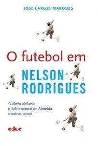 Baixar O futebol em Nelson Rodrigues: 1 pdf, epub, eBook
