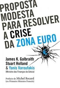 Baixar Proposta Modesta para Resolver a Crise na Zona Euro pdf, epub, eBook