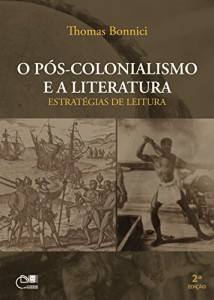 Baixar O pós-colonialismo e a literatura: estratégias de leitura pdf, epub, eBook