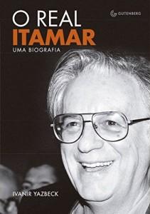 Baixar O real Itamar – Uma biografia pdf, epub, eBook