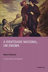 Baixar A identidade nacional, um enigma pdf, epub, eBook
