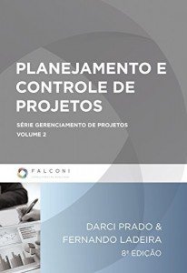Baixar Planejamento e Controle de Projetos (Série Gerenciamento de Projetos) pdf, epub, eBook