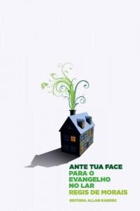 Baixar Ante Tua Face: para o Evangelho no Lar pdf, epub, ebook