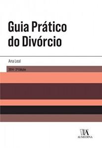 Baixar Guia Prático do Divórcio – 2.ª Edição pdf, epub, ebook