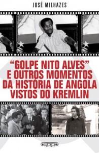 Baixar «Golpe Nito Alves» e outros momentos da história de Angola vistos do Kremlin pdf, epub, eBook