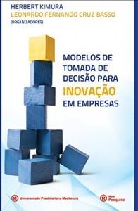 Baixar Modelos de tomada de decisão para inovação em empresas pdf, epub, eBook