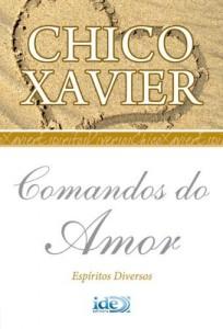 Baixar Comandos do Amor (Chico Xavier Livro 1) pdf, epub, eBook