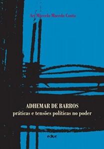 Baixar Adhemar de Barros (Coleção Humanidades) pdf, epub, eBook