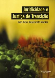 Baixar Juridicidade e Justiça de Transição: 1 pdf, epub, eBook