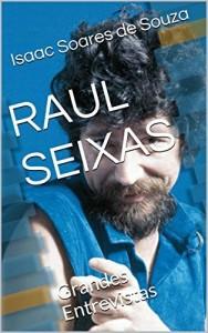 Baixar RAUL SEIXAS: Grandes Entrevistas pdf, epub, eBook
