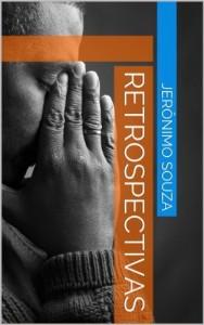 Baixar Retrospectivas (Biografia Livro 1) pdf, epub, ebook