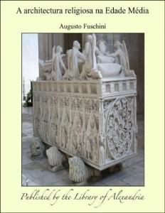 Baixar A architectura religiosa na Edade Média pdf, epub, eBook