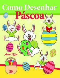 Baixar Como Desenhar Comics: Páscoa (Livros Infantis Livro 39) pdf, epub, eBook