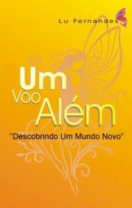 """Baixar """"Um Voo Além"""": Descobrindo Um Mundo Novo (Trilogia Lu Fernandes Livro 2) pdf, epub, ebook"""