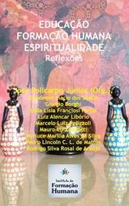 Baixar Educação, Formação Humana, Espiritualidade: Reflexões pdf, epub, eBook