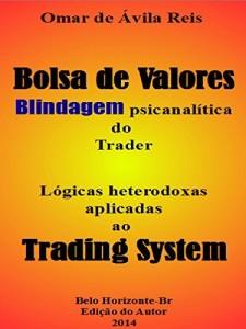 Baixar Bolsa de Valores: Blindagem psicanalítica do Trader pdf, epub, ebook