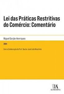 Baixar Lei das Práticas Restritivas do Comércio: Comentário pdf, epub, ebook