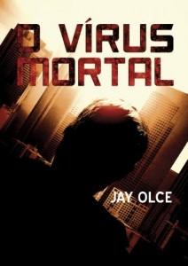 Baixar O Vírus Mortal pdf, epub, ebook