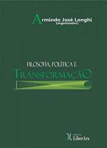 Baixar Filosofia, política e transformação pdf, epub, eBook