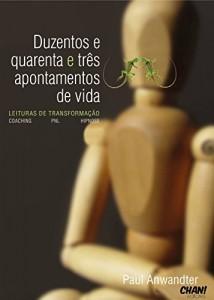 Baixar Duzentos e quarenta e três apontamentos de vida: Paul Anwandter pdf, epub, eBook