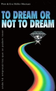 Baixar To Dream or not to Dream – Onde ha? empresa?rios que se podem rever (Tycoon) pdf, epub, ebook