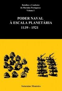 Baixar Batalhas e Combates da Marinha Portuguesa – Volume I – Poder Naval à Escala Planetária 1139-1521 pdf, epub, ebook