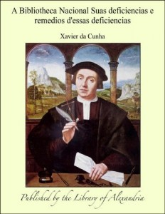 Baixar A Bibliotheca Nacional Suas deficiencias e remedios d'essas deficiencias pdf, epub, eBook