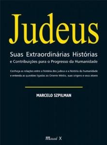 Baixar Judeus Suas Extraordinárias Histórias e Contribuições para o Progresso da Humanidade pdf, epub, eBook