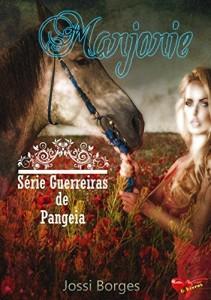 Baixar Guerreiras de Pangeia: Livro II – Marjorie pdf, epub, ebook