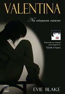 Baixar Valentina – Na Câmara Escura (Valentina Trilogy) pdf, epub, ebook