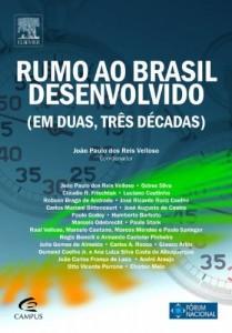 Baixar Rumo ao Brasil Desenvolvido (Em Duas, Três Décadas) pdf, epub, eBook