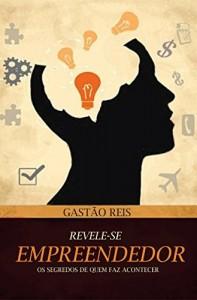 Baixar Revele-se Empreendedor pdf, epub, eBook