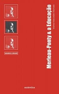 Baixar Merleau-Ponty & a Educação pdf, epub, eBook